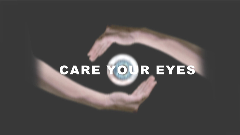 Care your eyes 公益广告