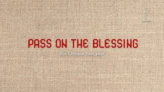《Pass On the Blessing》香港救助儿童会